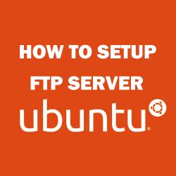 how to setup ftp server on ubuntu vps