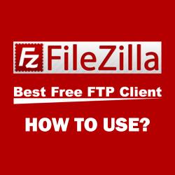 How to use FIlezilla